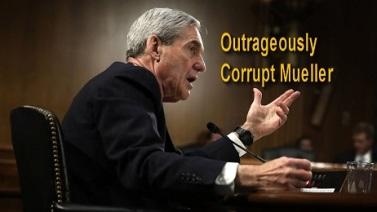 ROBERT MUELLER AND CORRUPT