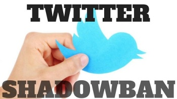 TWITTER SHADOWBANNING AND SHADOWBAN