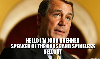 JOHN BOEHNER AND SPINELESS REPUBLICANS