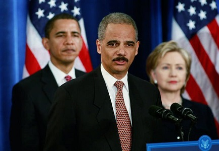 Holder and Obama and Hillary